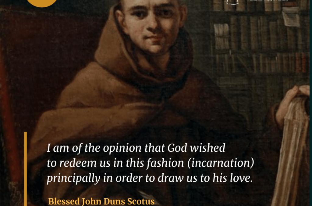 Blessed John Duns Scotus (1266 -1308)
